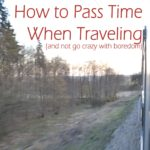 How To Battle Travel Boredom